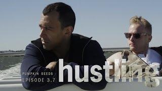 HUSTLING SERIES: EP 3.7,