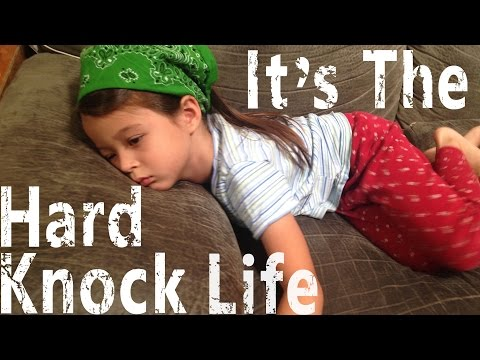 It's The HardKnock Life