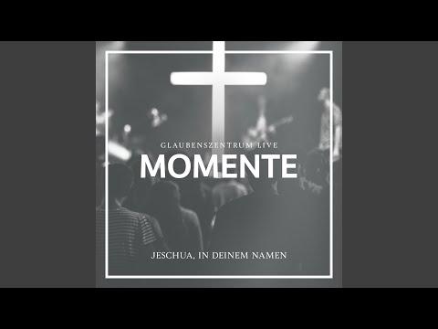Jeschua, In Deinem Namen (Live)