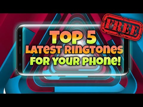 Top 5 Latest Ringtones of 2017! | Active MP3 Download links +FREE DOWNLOAD