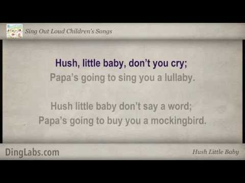 Hush Little Baby - Sing Out Loud Children's Songs - with Lyrics