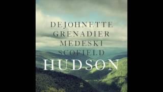 DeJohnette Grenadier Medeski  Scofield - Hudson