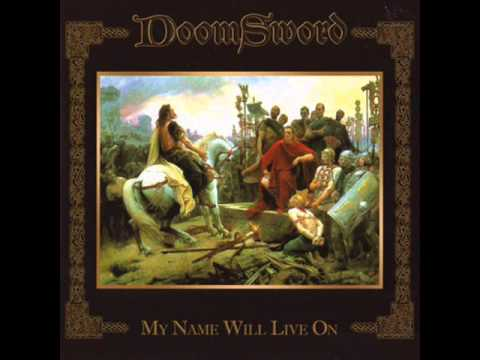 DoomSword - My Name Will Live On (full album) [2007]