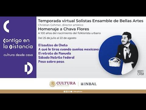 Solistas Ensamble de Bellas Artes | Homenaje a Chava Flores (Sábado Distrito Federal)