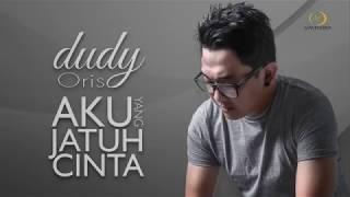 "Dudy Oris - `` Aku Yang Jatuh Cinta  "" [ Official Lyric Video HD  Ost. FTV SCTV ]"