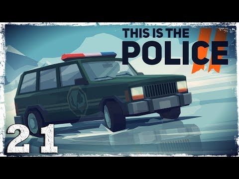 Смотреть прохождение игры This Is the Police 2. #21: Переполох на похоронах. (1/2)