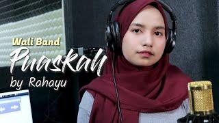 Download lagu PUASKAH - WALI BAND | COVER BY RAHAYU KURNIA