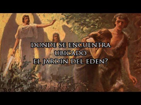DONDE ESTA UBICADO EL JARDIN DEL EDEN??