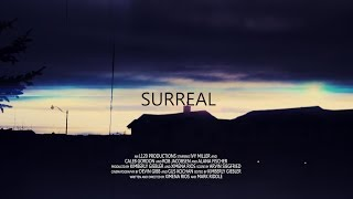 SURREAL - Post-Apocalyptic Short Film (SAIT RTBN 2017)