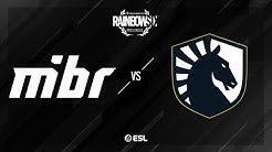 Team Liquid vs. MIBR - Clubhouse - Rainbow Six Pro League - Season XI - LATAM