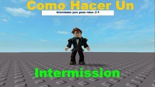 Como Hacer Un Intermission | Roblox Studio