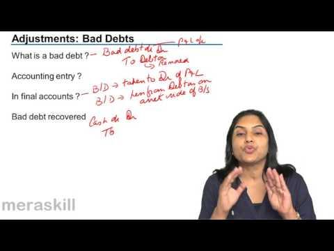 Treatment of Bad Debt Profit & Loss Account   Final Accounts   CA CPT   CS & CMA   Class 11