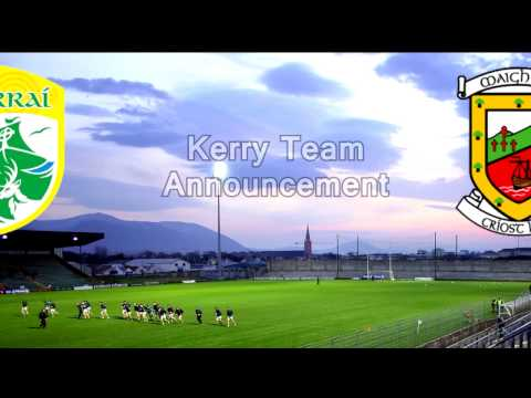 Team Announcement Kerry v Mayo NFL 2017