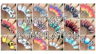 Nail Art Compilation Part 4 :D