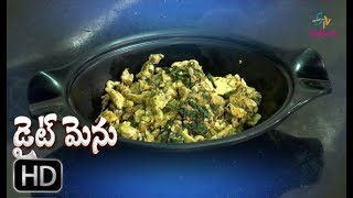 Palak Egg Burji | Diet Menu | 1st November 2018 | Full Episode | ETV Abhiruchi