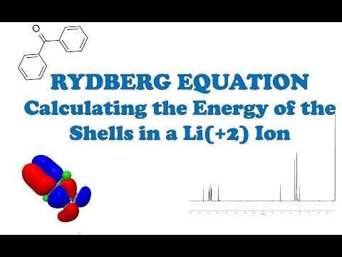 RYDBERG EQUATION - Calculating the Energy of the Shells in a Li(+2) Ion