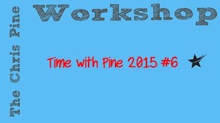 Time With Pine 2015 #6