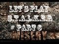 Let´s Play S.T.A.L.K.E.R Call of Prypiat (Misery Mod) - Part 6 -  Neues Zielfernrohr
