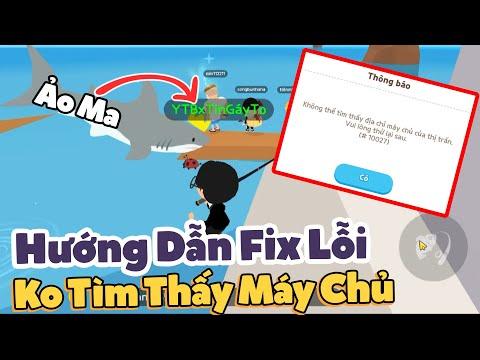 PLAY TOGETHER | Hướng Dẫn Fix Lỗi Không Tìm Thấy Máy Chủ, Câu Cá Mập Dưới Lòng Đất | TinGayTo