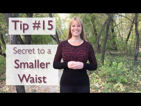 Secret to a Smaller Waist