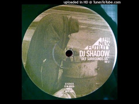DJ Shadow - Def Surrounds Us (Neil Landstrumm Remix)