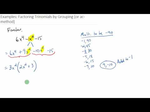 Examples: Factoring Trinomials by Grouping (ac-method) - YouTube