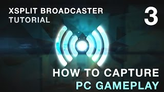 3 How to Capture PC gameplay