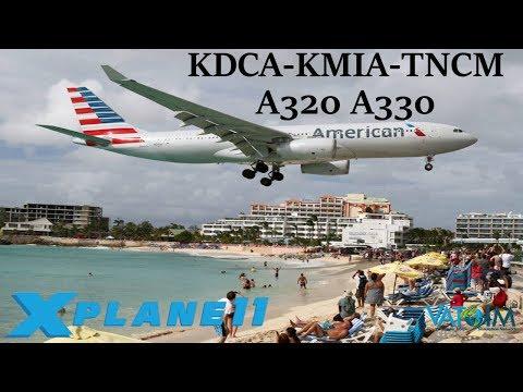 X-Plane 11 | Caribbean Long Hauls! | KDCA-KMIA-TNCM | A320 A330 | VATSIM