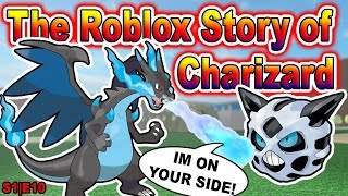 The Roblox Story of Charizard | S1 E10 | ~ ROBLOX Series