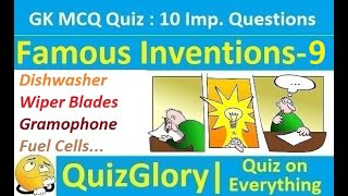 Famous Inventions & Inventors : MCQ GK Quiz with answers (Part-9)