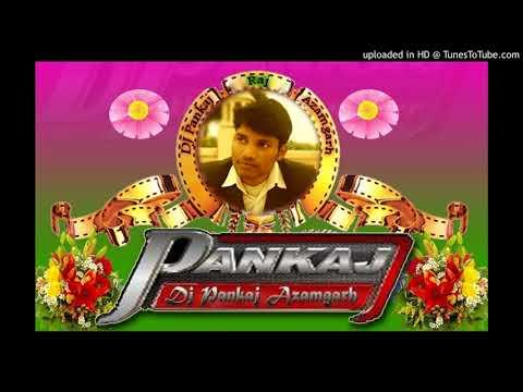 Maja Marlas Pan Khiyake Azamgarhdiya Wala Na ( आजमगढियां वाला ना ) Remix By Dj Pankaj Azamgarh