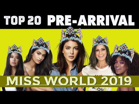 MISS WORLD 2019: TOP 20 PRE-ARRIVAL FINALISTS