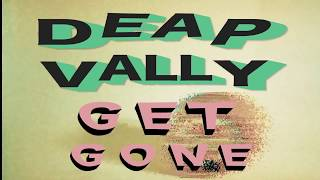 Deap Vally - Get Gone (Official Music Video)