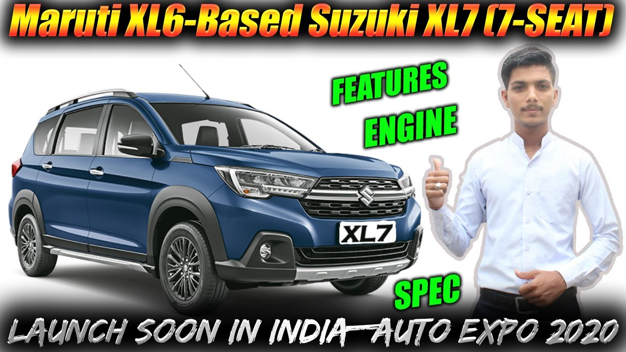 2020 maruti suzuki xl7 mpv 7 seater spotted launch date price features all details what s new youtube 2020 maruti suzuki xl7 mpv 7 seater spotted launch date price features all details what s new