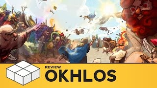 Okhlos - Review