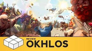 Okhlos - Review