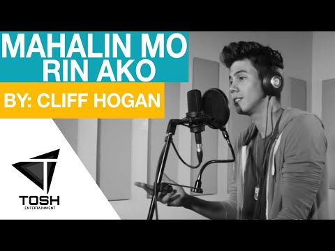 Cliff - Mahalin Mo Rin Ako [Official Lyric Video]