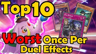 Top 10 Worst Once Per Duel Effects in YuGiOh