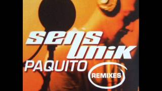 Sens Unik - Paquito (Latino Mix) [1996]
