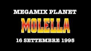 Molella - Megamix Planet (9 Settembre 1995)