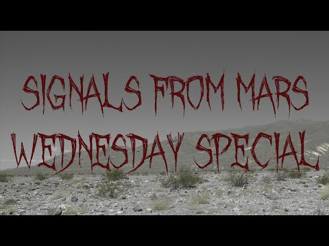 Signals From Mars Presented By Mars Attacks Podcast - November 25, 2020