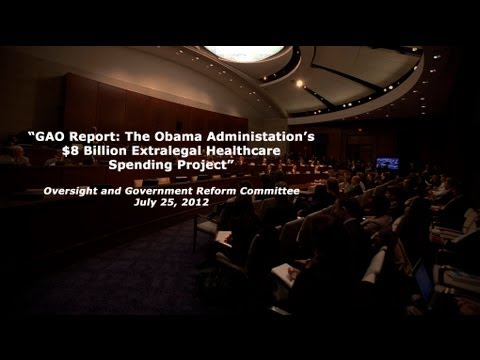 GAO Report: The Obama Administration's $8 Billion Extralegal Healthcare Spending Project