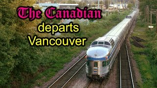 The Canadian departs Vancouver in Real Time