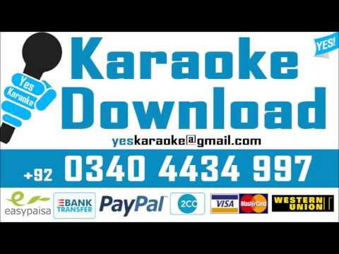 Kahan ho tum chale aao - Karaoke - Nayyara Noor - Pakistani Mp3