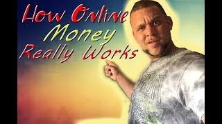 How online money really works