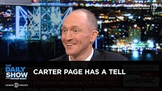 Exclusive - Carter Page Has a Tell: The Daily Show thumbnail