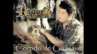 Remmy Valenzuela - Corrido de Guasave (De Cola En Cola)