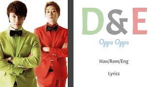 Super Junior D&E - Oppa, Oppa || Color Coded Lyrics (Han/Rom/Eng)