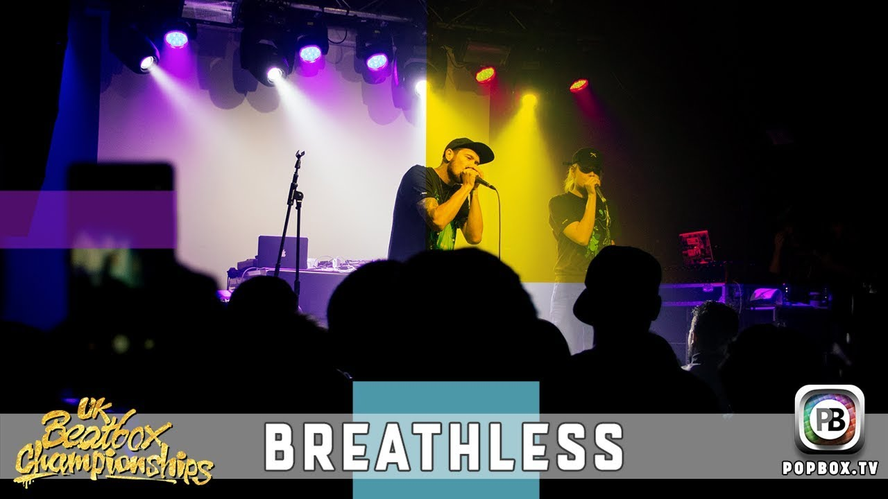 Breathless   Team Elimination   2017 UK Beatbox Championships
