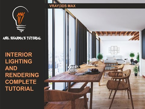 VRAY NEXT 3DS MAX INTERIOR LIGHTING AND RENDERING COMPLETE TUTORIAL